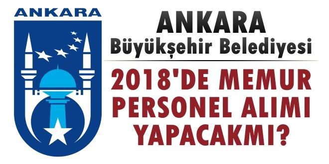 Ankara Büyükşehir Belediyesi Memur Alımı Yapıyor